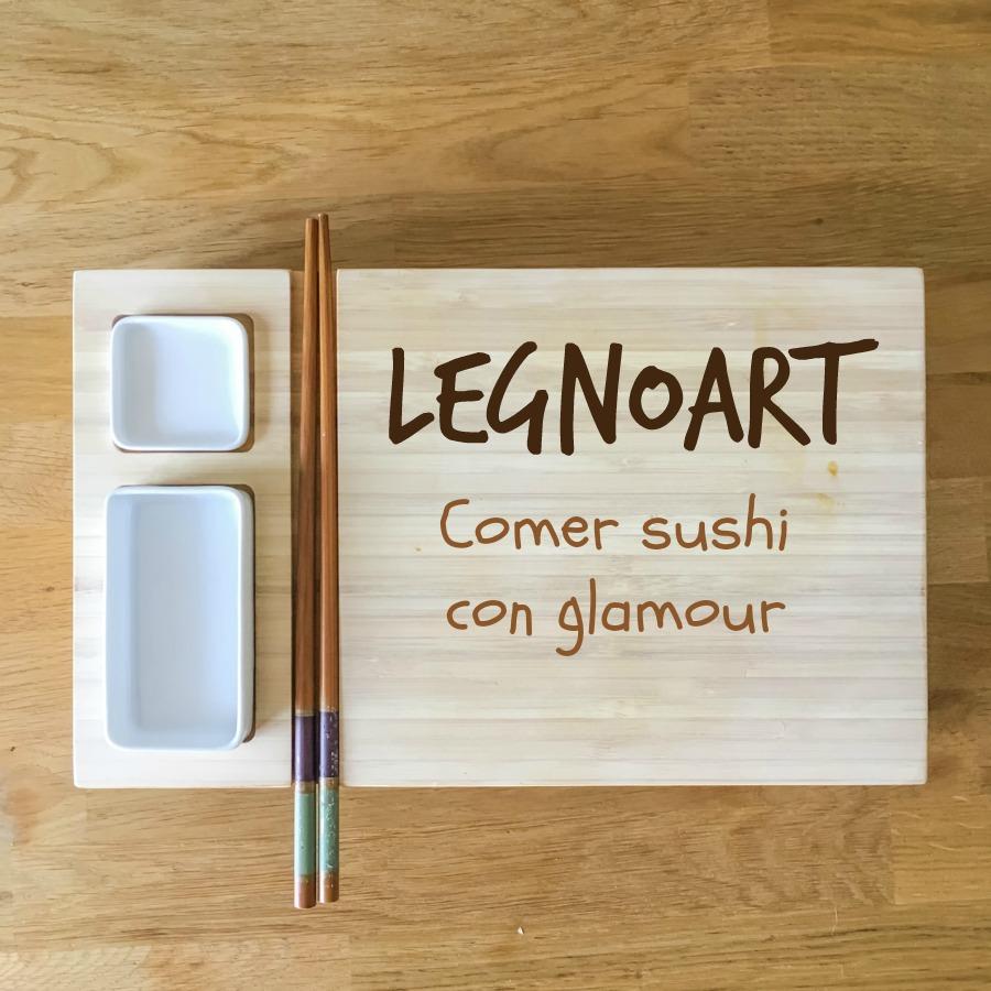 legnoart-comer-sushi-con-glamour, mar vidal, persistencia o cambio, lacasademar, la casa de mar, marvidal, legnoart, cocina, gadchet, productos, menaje