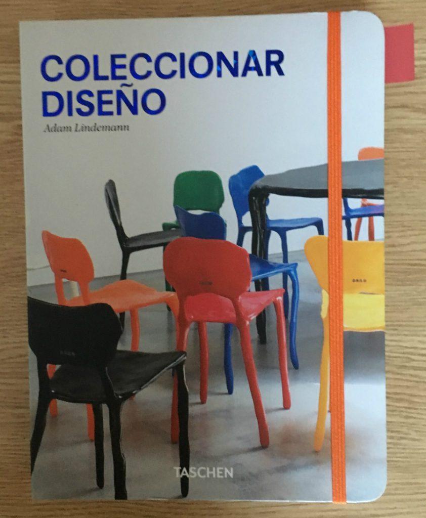 coleccionar diseño, adam lindemann, tachen, diseño, interiores, sillas, mobiliario, persistencia o cambio, mar vidal